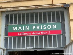 Entrance To The Cellhouse Tour